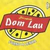 Pizzaria Dom Lau